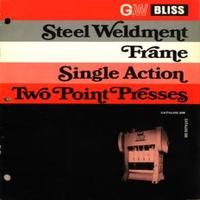 Bliss Steel Weldment Frame Single Action Two Point Presses Catalog 200.pdf
