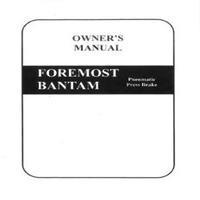 Foremost Bantam Pneumatic Press Brake Owner's Manual.pdf